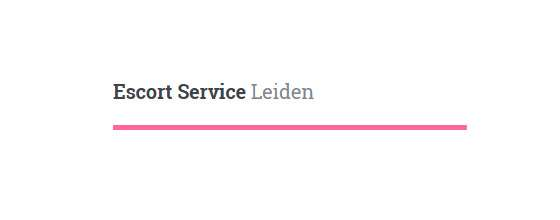 Escort Service Leiden - 24 uur