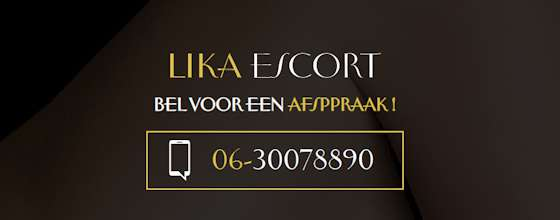 Lika Escort Noord-Holland